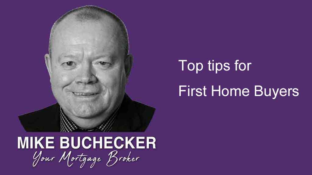 Top tips for First Home Buyers